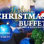 Christmas Buffet Lunch 2020 at Burke & Wills Hotel